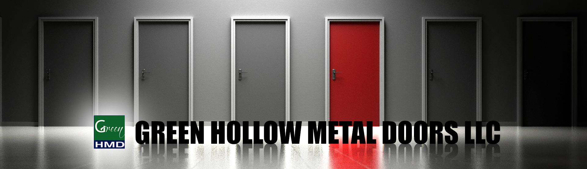 GREEN HOLLOW METAL DOORS LLC